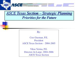 ASCE Texas Section – Strategic Planning Priorities for the Future