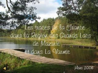 J e vous invite à  découvrir les endroits  liés à la France dans  ma région .....