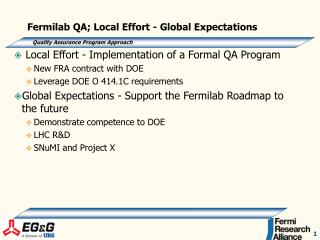 Fermilab QA; Local Effort - Global Expectations