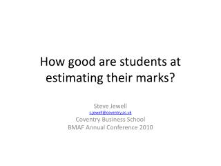 How good are students at estimating their marks?