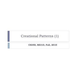 Creational Patterns (1)