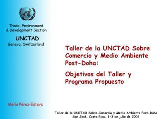 Taller de la UNCTAD Sobre Comercio y Medio Ambiente Post-Doha :