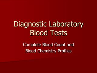 Diagnostic Laboratory Blood Tests