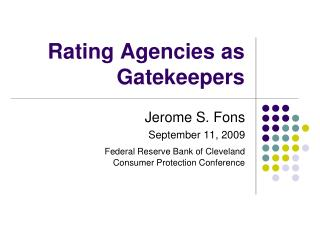 Rating Agencies as Gatekeepers
