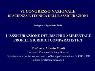 Prof. Avv. Alberto Monti Università Commerciale Luigi Bocconi