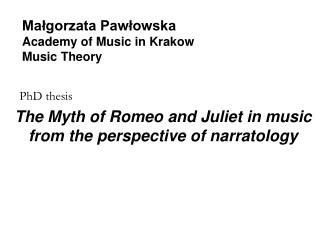 Ma?gorzata Paw?owska Academy of Music in Krakow Music Theory