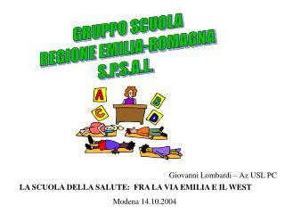 GRUPPO SCUOLA REGIONE EMILIA-ROMAGNA S.P.S.A.L.