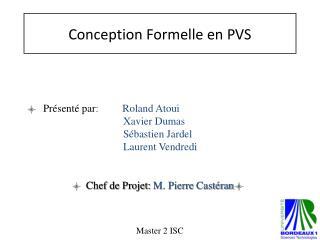 Conception Formelle en PVS