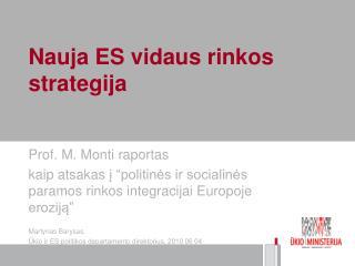 Nauja ES vidaus rinkos strategija