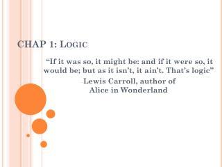 CHAP 1: Logic