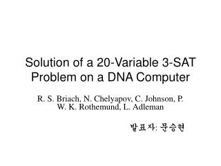 Solution of a 20-Variable 3-SAT Problem on a DNA Computer