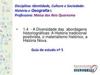 Guia de estudo nº 5 Abordagem da concepção do materialismo histórico :