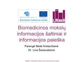 Biomedicinos mok s l ų informacijos šaltiniai ir informacijos paieška