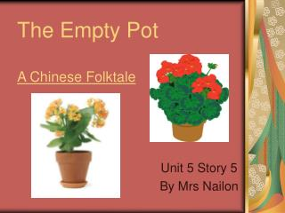 The Empty Pot A Chinese Folktale