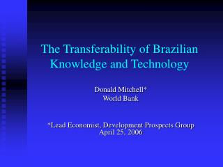 The Transferability of Brazilian Knowledge and Technology