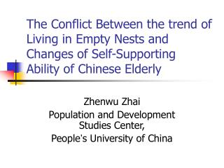 Zhenwu Zhai Population and Development Studies Center,  People ' s University of China