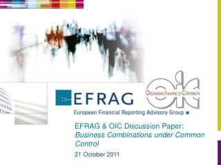 EFRAG  OIC Discussion Paper: Business Combinations under Common Control