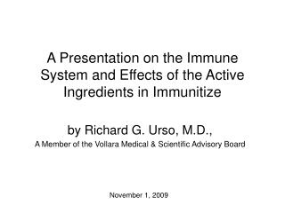 A Presentation on the Immune System and Effects of the Active Ingredients in Immunitize