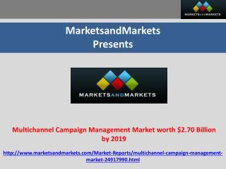 Multichannel Campaign Management Market worth $2.70 Billion