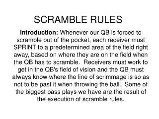 SCRAMBLE RULES