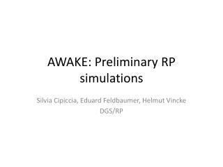AWAKE: Preliminary RP simulations