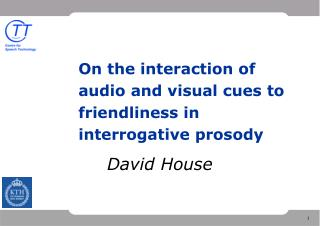 On the interaction of audio and visual cues to friendliness in interrogative prosody