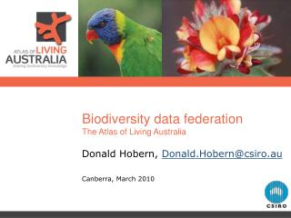 Biodiversity data federation The Atlas of Living Australia