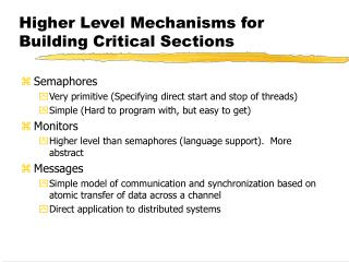 Higher Level Mechanisms for Building Critical Sections