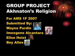 GROUP PROJECT Akhnaton's Religion