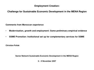 Employment Creation: Challenge for Sustainable Economic Development in the MENA Region