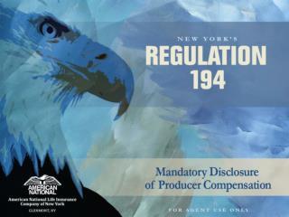 Regulation 194:  Producer  Compensation Transparency