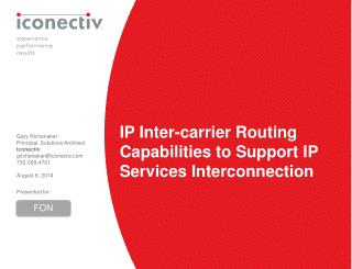 IP Inter-carrier Routing  Capabilities to Support IP Services Interconnection