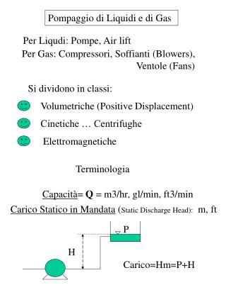 Pompaggio di Liquidi e di Gas