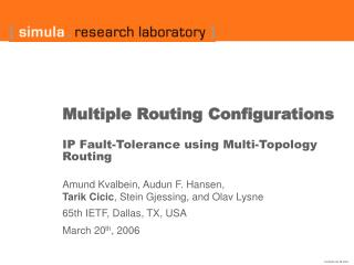 Multiple Routing Configurations IP Fault-Tolerance using Multi-Topology Routing