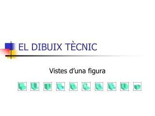 EL DIBUIX TÈCNIC