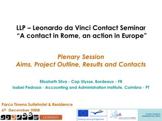 "LLP – Leonardo da Vinci Contact Seminar  ""A contact in Rome, an action in Europe"""
