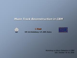 Muon Track Reconstruction in CBM