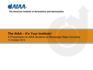 The American Institute of Aeronautics and Astronautics