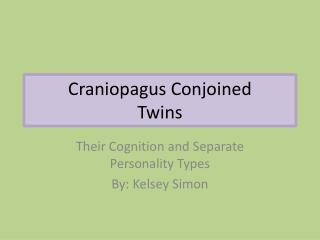 Craniopagus Conjoined  Twins