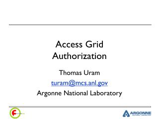 Access Grid  Authorization
