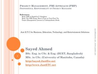 Project Management, PMI Approach (PMP ) Professional Responsibility of Project Managers