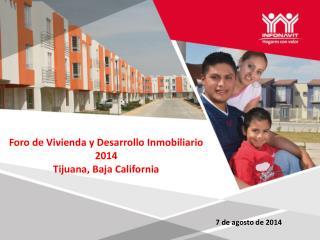 Foro  de Vivienda  y Desarrollo Inmobiliario 2014 Tijuana, Baja California