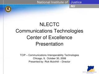NLECTC Communications Technologies Center of Excellence Presentation