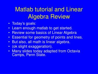 Matlab tutorial and Linear Algebra Review