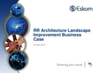 RR Architecture Landscape Improvement Business Case