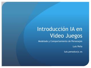 Introducci�n IA  en  Video Juegos