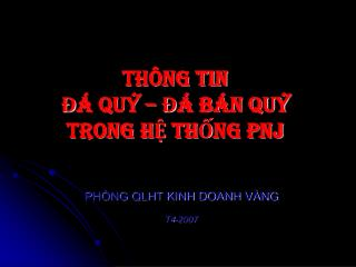 TH�NG TIN ?� QU� � ?� B�N QU� TRONG H? TH?NG PNJ