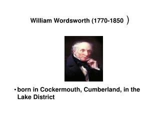 William Wordsworth (1770-1850  )