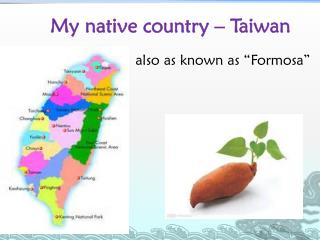 My native country – Taiwan