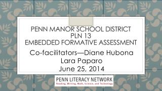 Penn Manor School District PLN 13 Embedded Formative Assessment